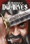 The Brotherhood of Dwarves - Book One